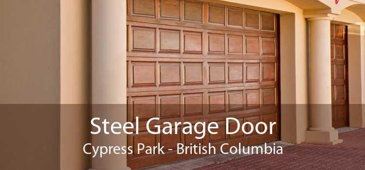 Steel Garage Door Cypress Park - British Columbia