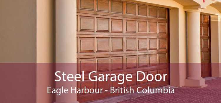 Steel Garage Door Eagle Harbour - British Columbia