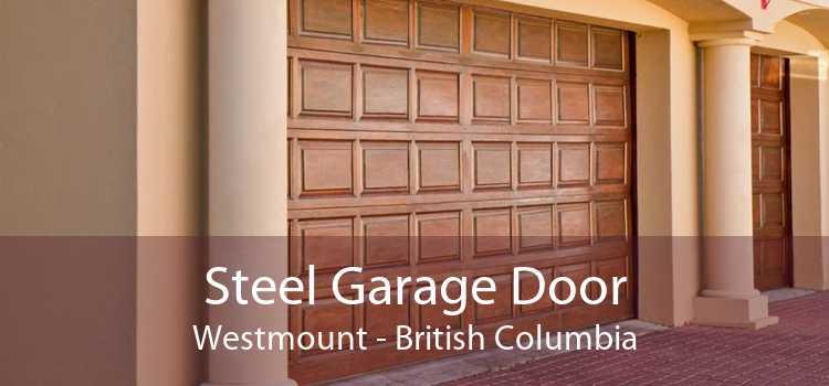 Steel Garage Door Westmount - British Columbia
