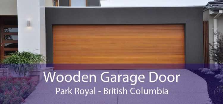 Wooden Garage Door Park Royal - British Columbia